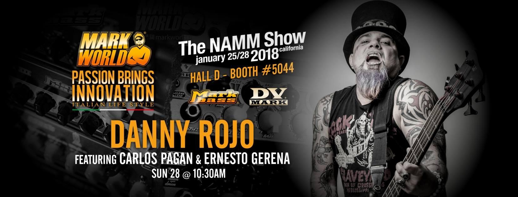 Danny Rojo show Namm 2018
